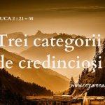 Luca 2.21-38, Trei categorii de credincioşi