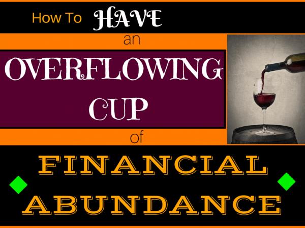 Havdalah overflowing cup abundance financial