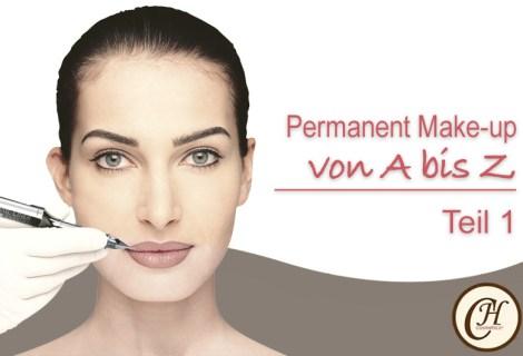 Das ABC des Permanent Make-up