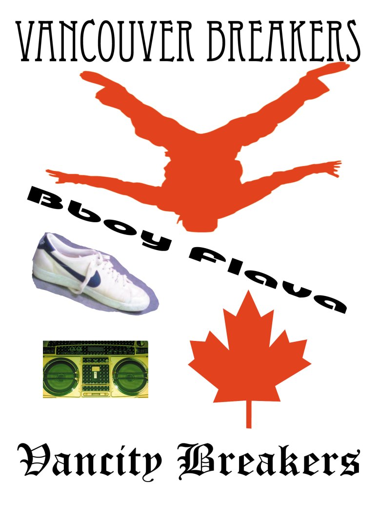 CHANGSTER BBOYZ: Vancouver Breakdance All Starz/Bboys and ...