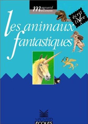 Les animaux fantastiques Lecture de la semaine 7 (2010)