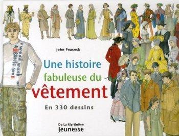 Une histoire fabuleuse du vêtement Les livres de la semaine 11 (2010)