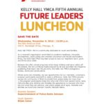 11/9/16 Chicago Police Superintendent Eddie Johnson is Keynote Speaker @ Kelly Hall YMCA's Annual Luncheon @ Mid-America Club Chicago