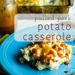 Pulled Pork Potato Casserole