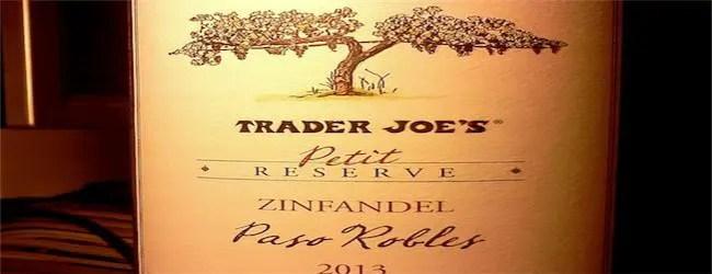 Trader Joe's Petit Reserve Paso Robles Zinfandel 2013