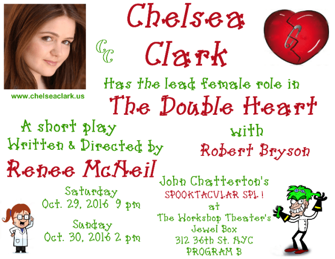 Chelsea Clark and Robert Bryson perform in Renee McNei's THE DOUBLE HEART at John Chatterton's SPOOLTACULAR SPL! October 2016