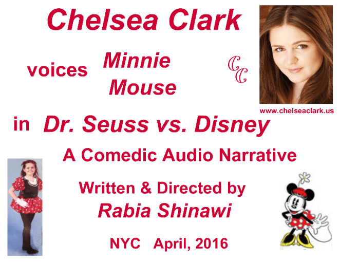 Chelsea Clark voices Minnie Mouse in Rabia Shinawi's comedic audiio narrative, DR. SEUSS VS. DISNEY