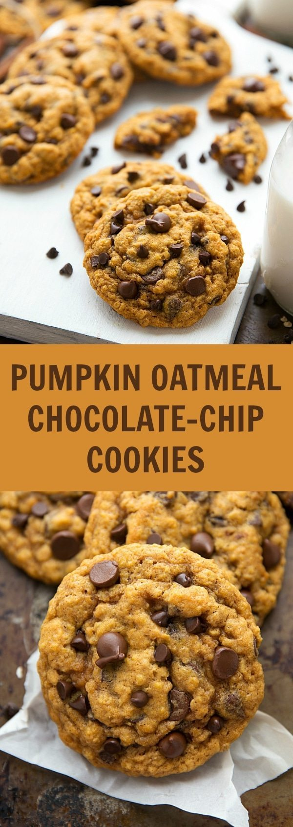 Pumpkin Oatmeal Chocolate-Chip Cookies (Non-Cakey Version) | Chelsea's ...