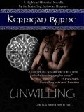 Unwilling by Kerrigan Byrne