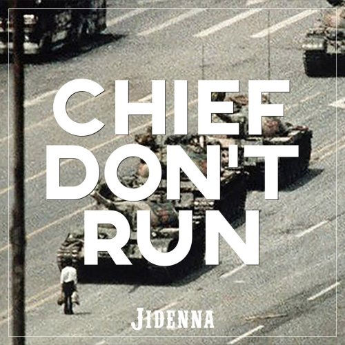 chief_don_t_run_new