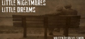 """""""Little Nightmares, Little Dreams"""" by New York Times Bestselling Author Rachel Simon 