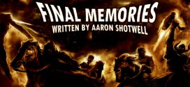 """Final Memories"" by Aaron Shotwell 