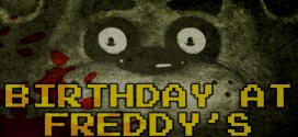 """Birthday at Freddy's"" (Five Nights at Freddy's Fan Fiction) 