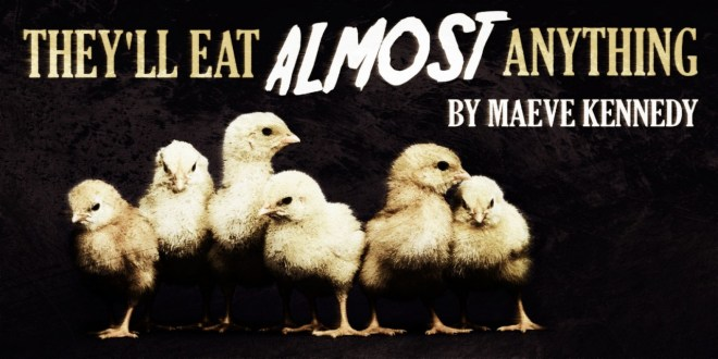 """""""They'll Eat Almost Anything"""" by Maeve Kennedy   Narrated by Otis Jiry (feat. Emma Froh and Aislinn Kay)"""