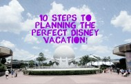 10 Steps To Planning the Perfect Disney Vacation