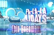 Disney Channel's Fa-La-La-Lidays Returns!