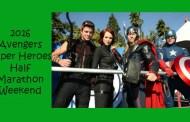 2016 Avengers Super Heroes Half Marathon Weekend Dates