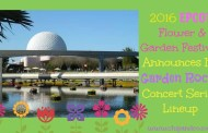 2016 Epcot Flower & Garden Festival Announces It's Garden Rocks Concert Series Lineup