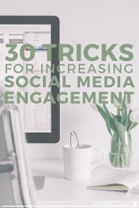 30 Tricks for Increasing Social Media Engagement