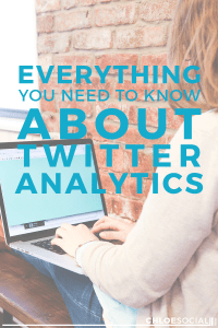 Everything You Need to Know About Twitter Analytics