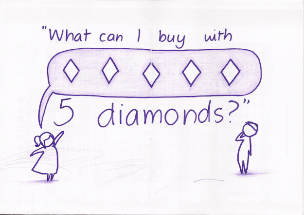 """What can I buy with 5 diamonds?"""