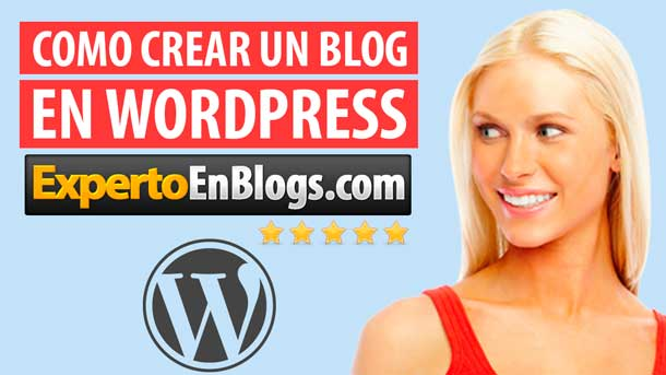 Como Crear un Blog en WordPress -Paso a Paso-