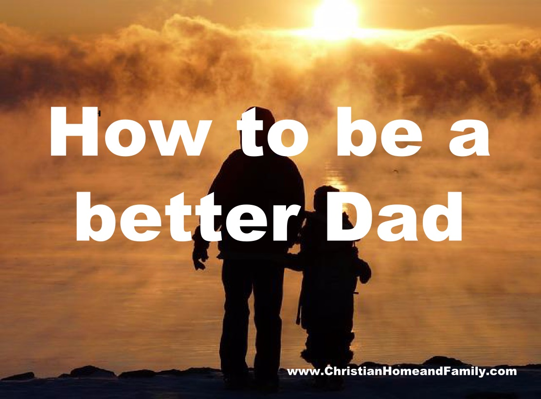 how to be a better dad