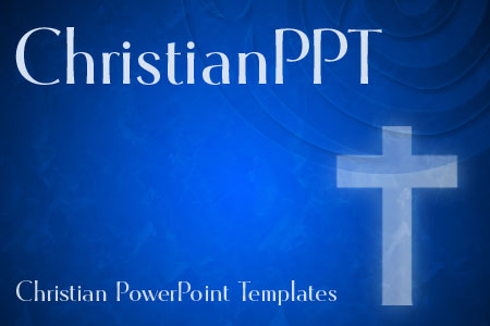 Christian PowerPoint Backgrounds, Christian PowerPoint Templates