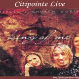 citipointe live king of me album cover