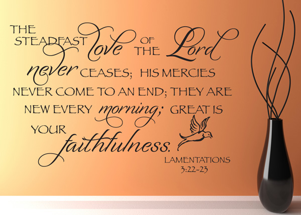Black Silver And Pink Wallpaper The Love Of The Lord Never Ceases Vinyl Wall Statement