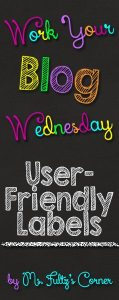 Work Your Blog Wednesday: User-Friendly Labels
