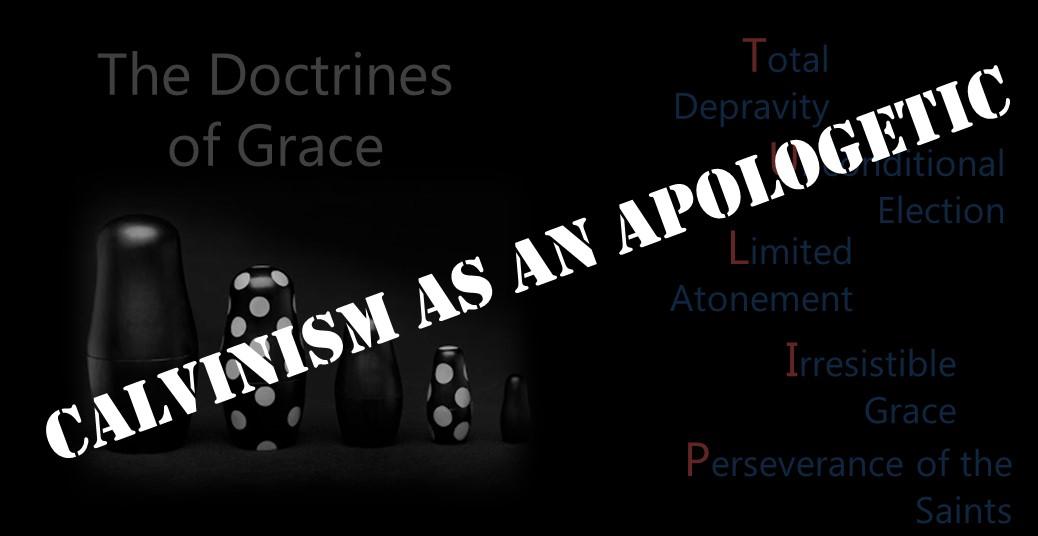 CalvinismasanApologetic