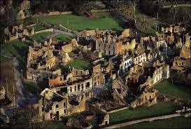 Ruinas de Oradour-sur-Glane en la actualidad. Monumento a la crueldad