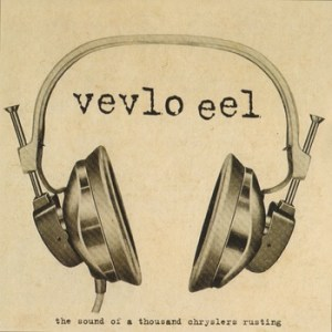 Vevlo Eel, Circuit Breaker Records, Indie Rock