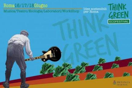ThinkGreen, un eco festival nel cuore di Roma
