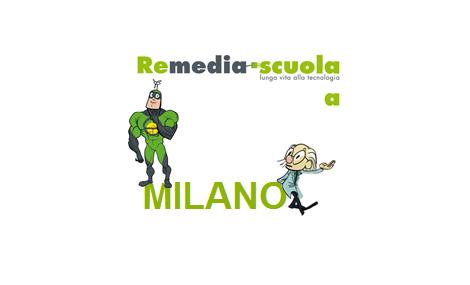 ReMedia Scuola – Lunga vita alla Tecnologia approda a Milano
