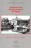 Cirques en bois, cirques en pierre de France - cirques parisiens