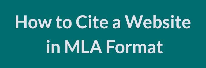 How to Cite a Website in MLA Format - CiteYourEssay