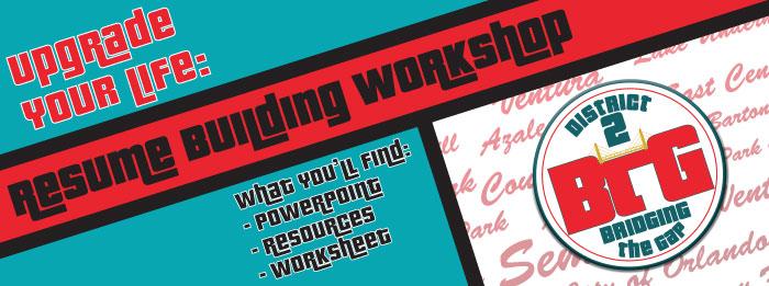 Upgrade Your Life Resume Building Workshop City of Orlando District 2