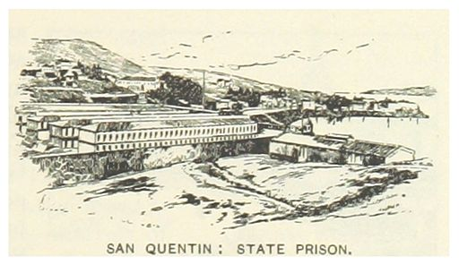 3rd Great Grandfather William Chamberlain Gann Served Time in San Quentin State Prison
