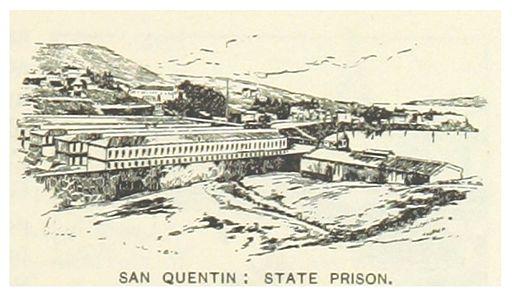 San Quentin State Prison 1891