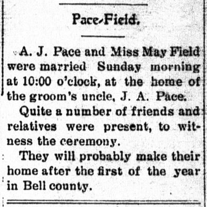Finally a Contemporary Marriage Record for Texas Great-Grandparents Andrew Jackson Pace and Laura Mae Fields