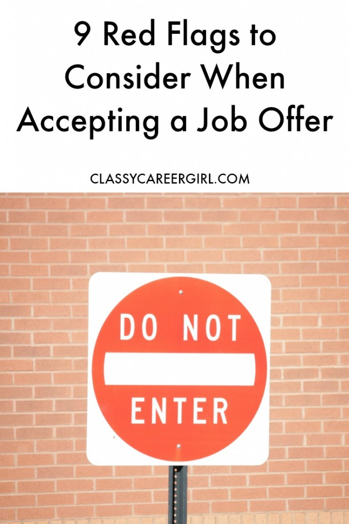 9 Red Flags to Consider When Accepting a Job Offer - Classy Career Girl