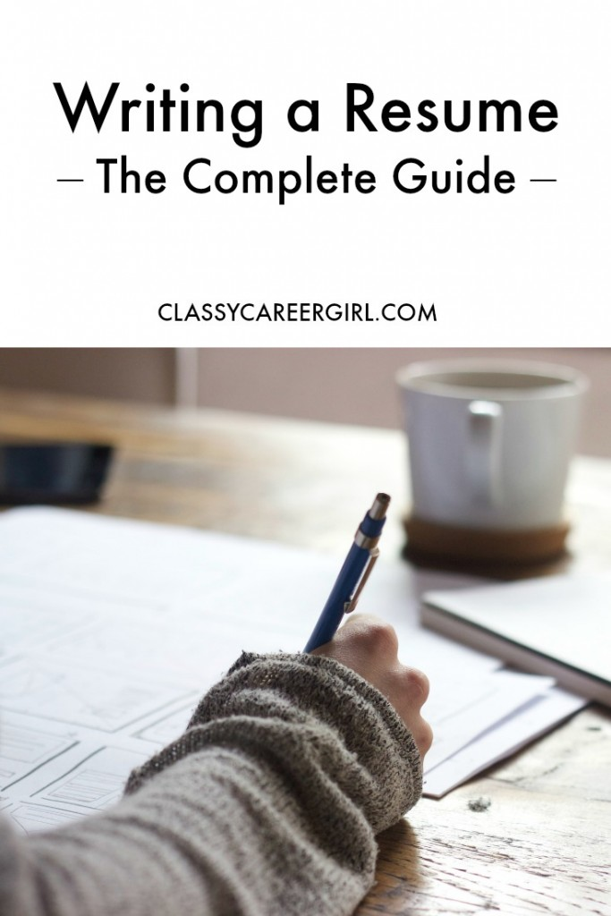 Writing a Resume - The Complete Guide - Classy Career Girl