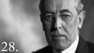 Thomas Woodrow Wilson (1856 –1924) was the 28th President of the United States