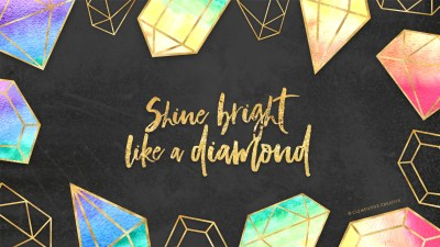 Free Wallpaper - Shine Bright Like a Diamond