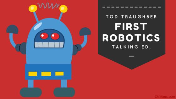 Talking Ed.: FIRST Robotics