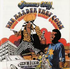 JimmyCLIFF:HarderTheyCome