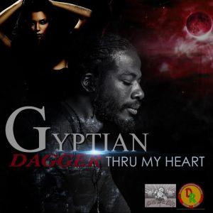Gyptian:DaggerThruMyHeart