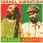 IsraelVibration:ReggaeKnights